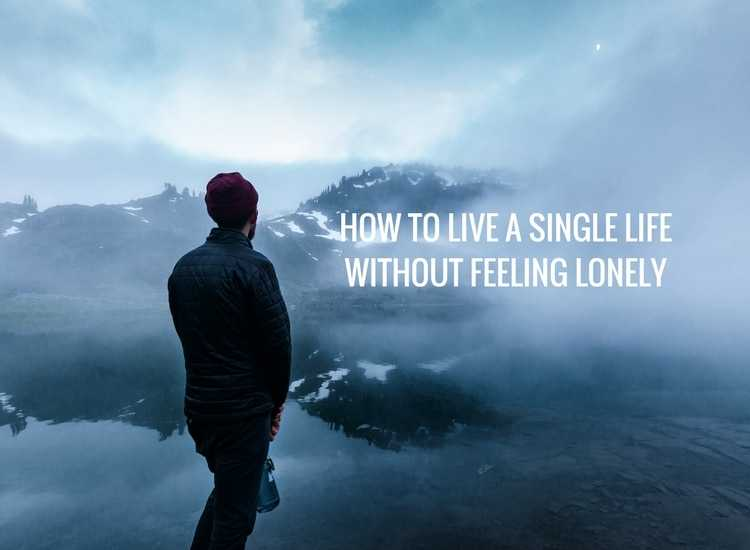 how to live as a single man