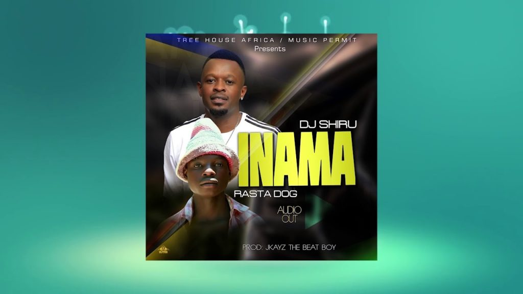 "DJ Shiru features new talent Rasta Dog on INAMA off his ""We can 2021"" Album"