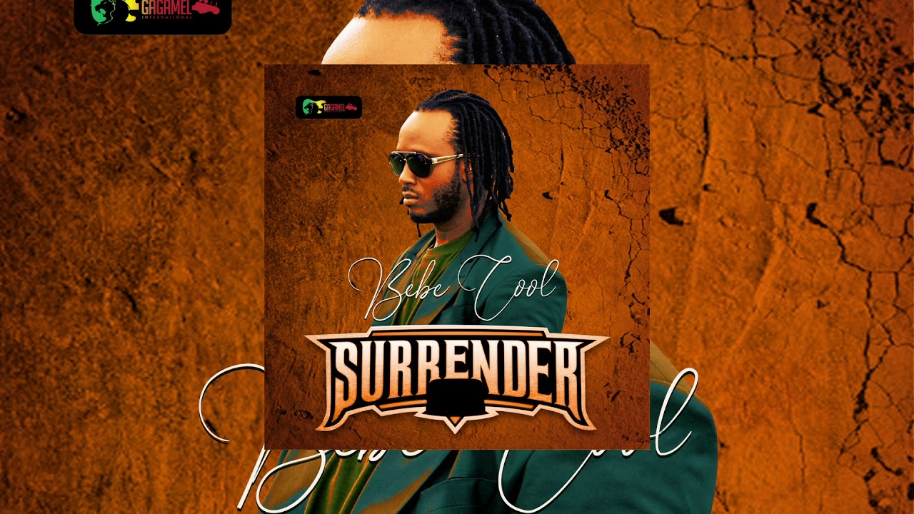 SURRENDER OFFICIAL MP3 DOWNLOAD BY BEBE COOL - 2020