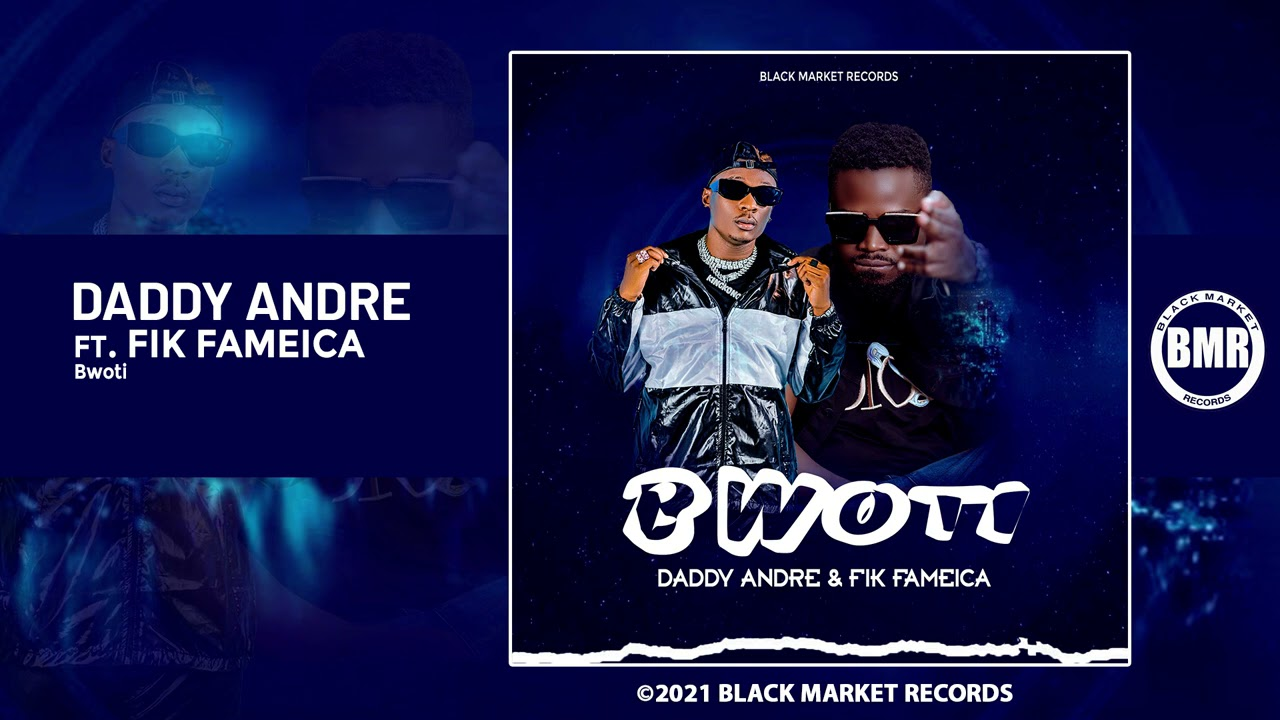 Bwoti official mp3 Download by Fik Fameica ft Daddy Andre