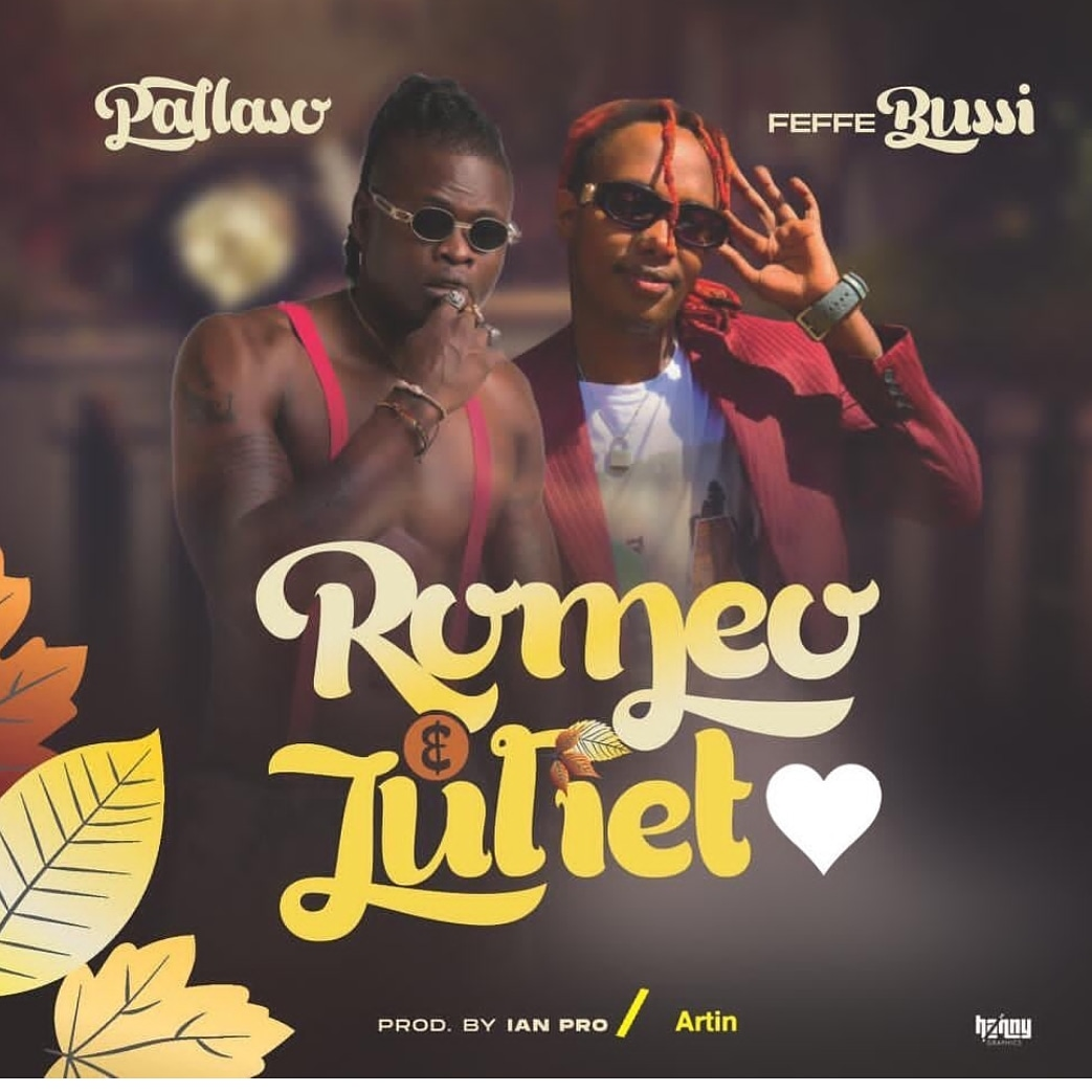 Romeo and Juliet mp3 Download by Feffe Bussi ft Pallaso