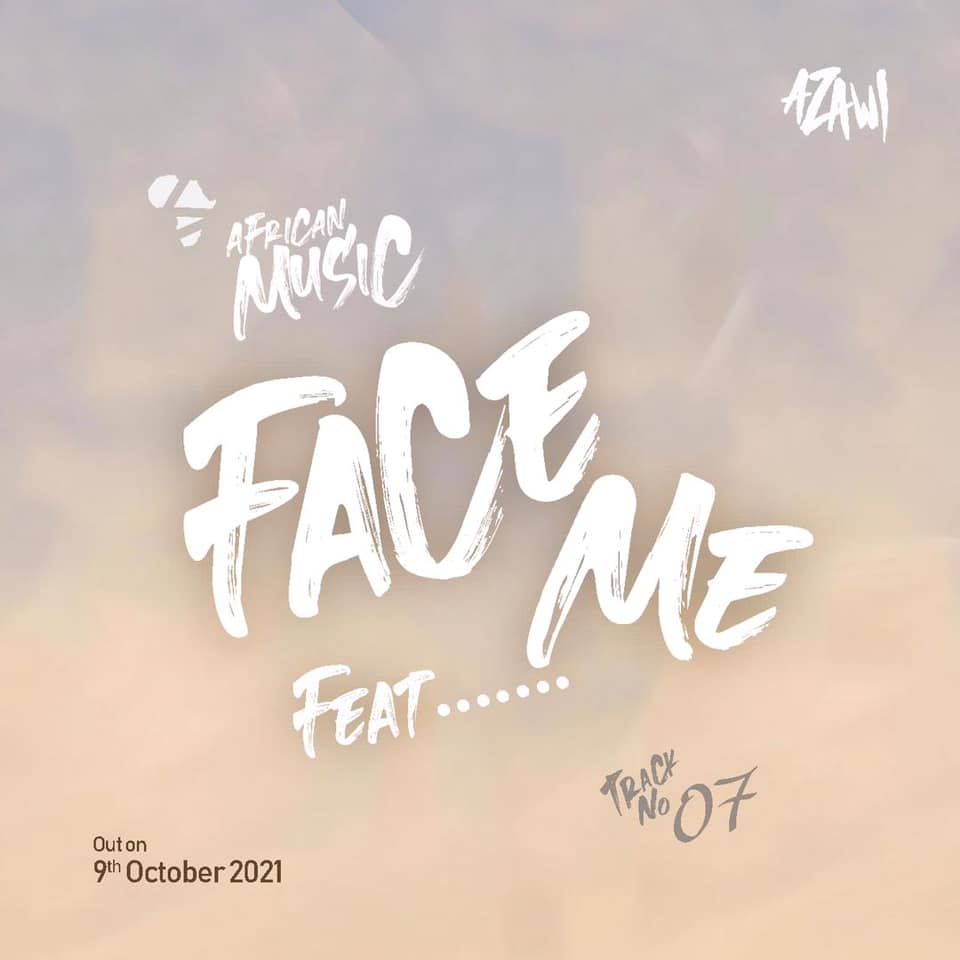 Face me mp3 download by Azawi ft Apass
