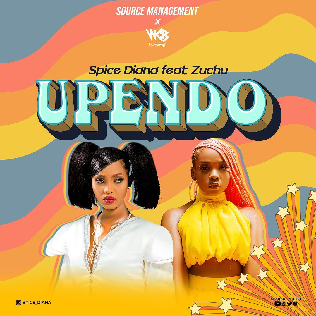 Upendo by Spice Diana ft Zuchu mp3 Download